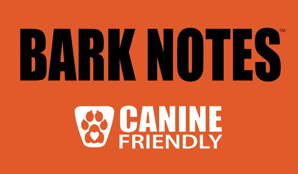 bark notes canine friendly